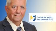 M. Jean-Pierre Joubert, président de la Commission scolaire Rivière-du-Nord